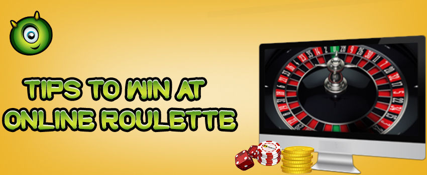 Tips To Win At Online Casino Roulette
