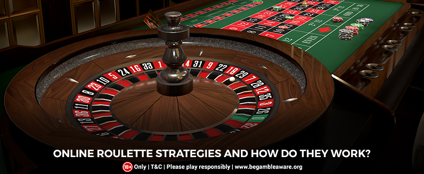 Online Roulette Strategies and How Do They Work