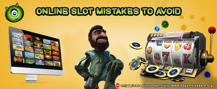 5 Online Slot Mistakes To Avoid