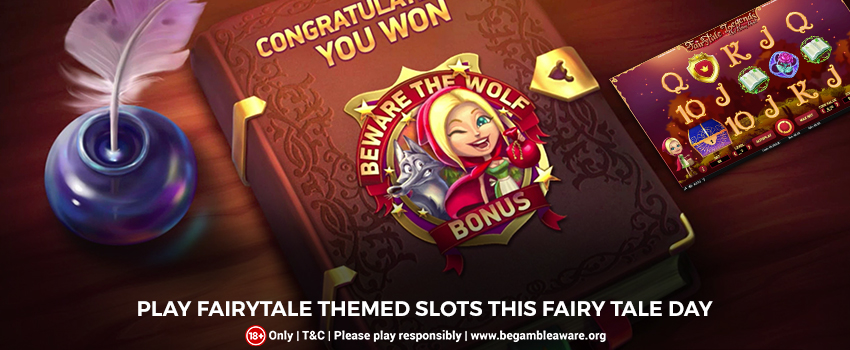 Play Fairytale Themed Slots this Fairy Tale Day