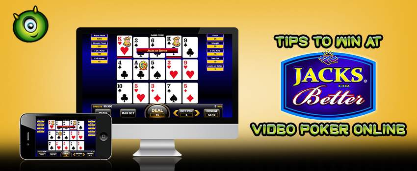 Top Tips To Win at Jacks or Better Video Poker Online