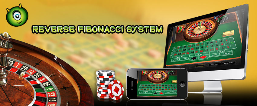 Is Reverse Fibonacci System the best strategy in Online Casino Roulette?