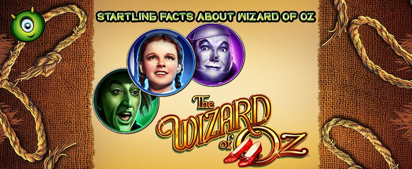 20 Startling Facts About Wizard of Oz Movie