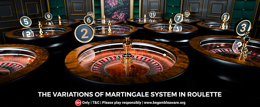 The Variations of Martingale System in Roulette