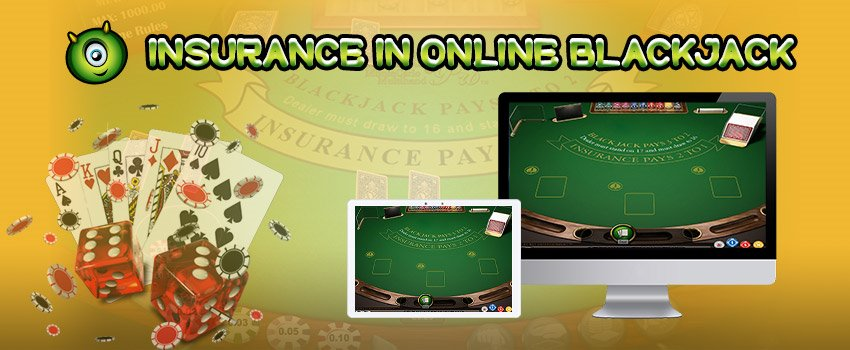 Learn more about Insurance in Online Blackjack
