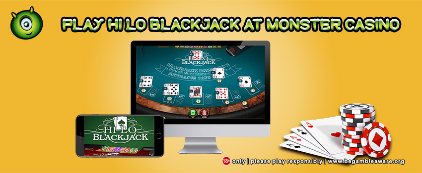 Play Hi Lo Blackjack at Monster Casino