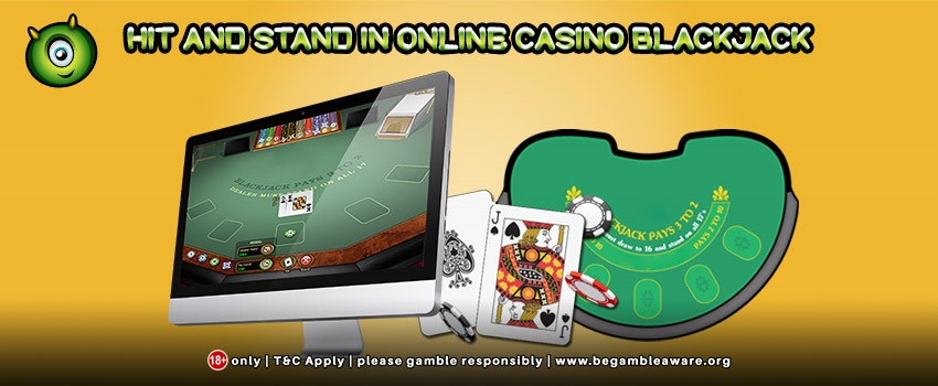 Understanding Hit and Stand in Online Casino Blackjack
