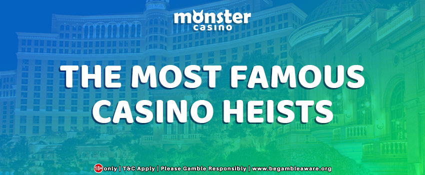 The Most Famous Casino Heists