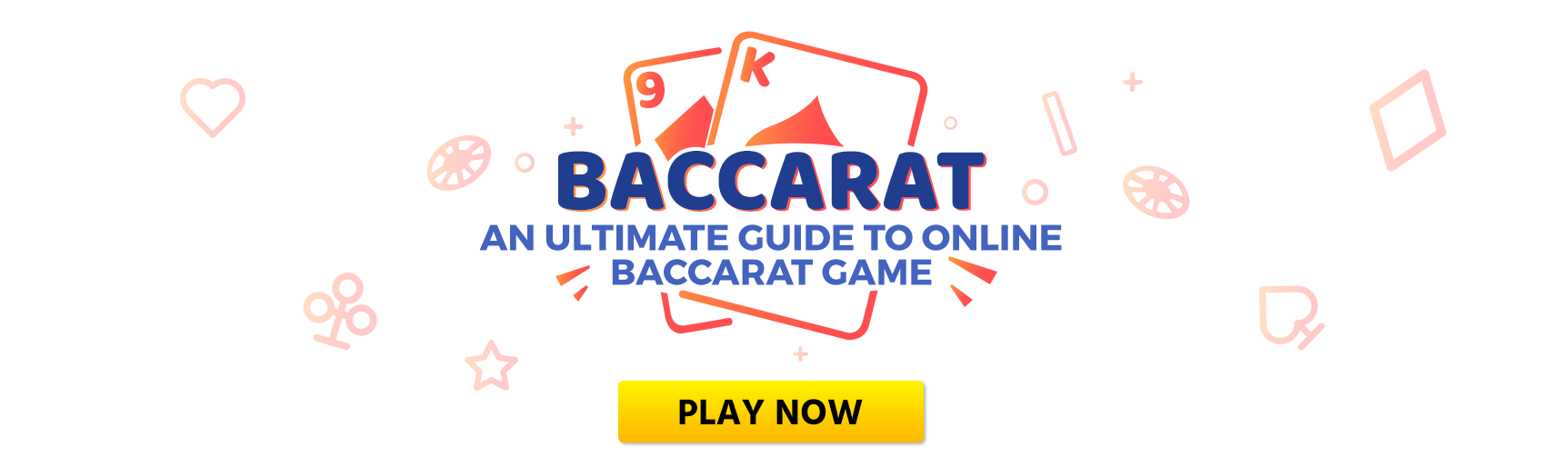 An Ultimate Guide to Play Online Baccarat Game