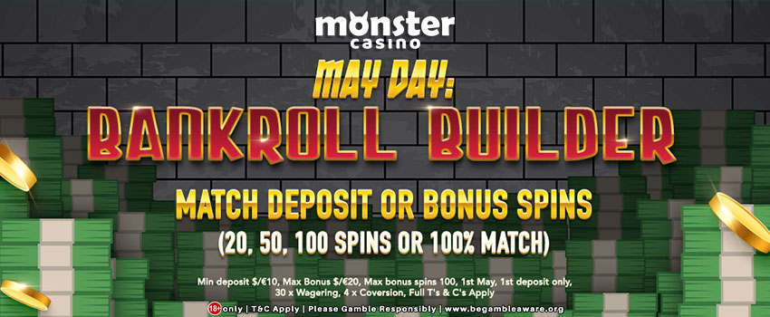 May Day 2018 Special: Get 100 Free Spins at Monster Casino