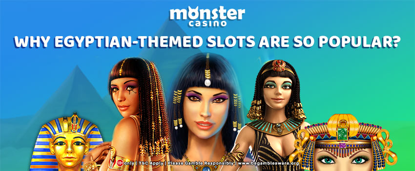 Why Egyptian-themed Slots Are So Popular?