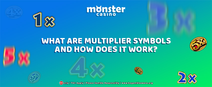 What Are Multiplier Symbols and How Does It Work?
