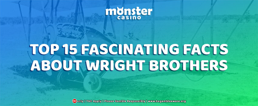 Wright Brothers Day: Top 15 Fascinating Facts
