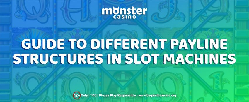A Complete Guide To Different Payline Structures In Slot Machines
