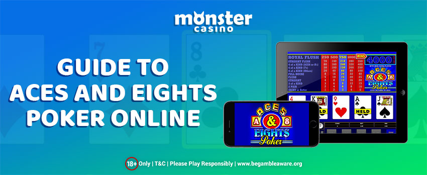 Monster Casino's Guide To Aces And Eights Poker Online