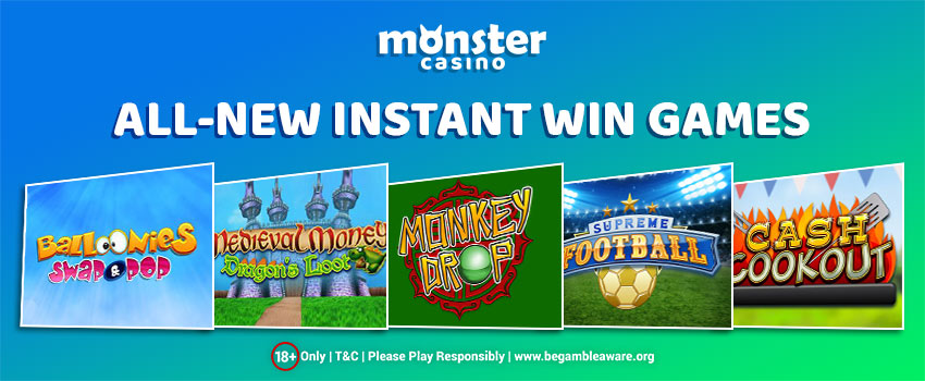 All-New Instant Win Games Launch at Monster Casino