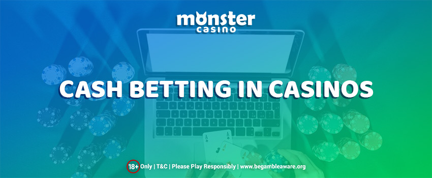 Learn Everything about Cash Betting here